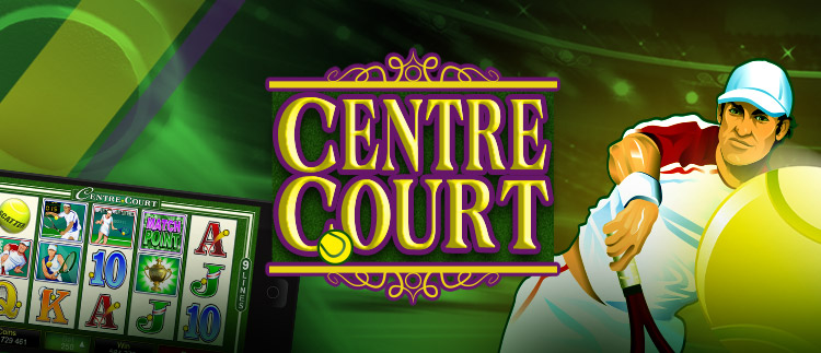 Centre Court Online Slot Gaming Club Online Casino