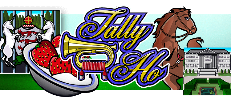 Tally Ho Online Slot Gaming Club Online Casino