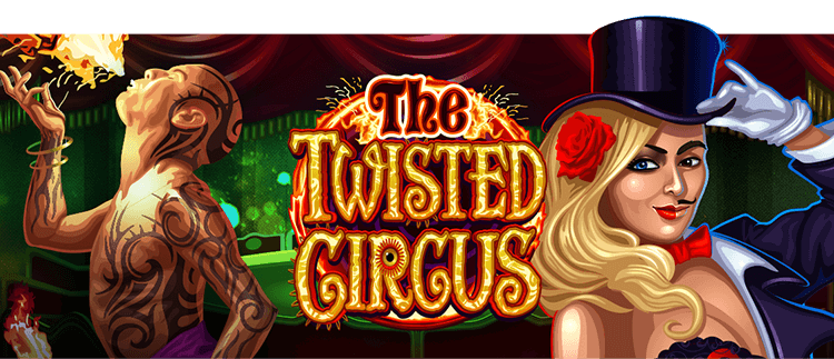 Twisted Circus Online Slot Game Gaming Club Casino