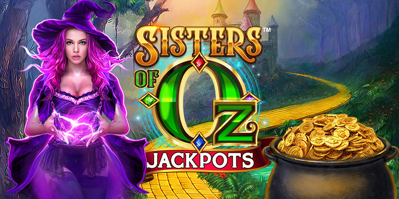 Welcome to the Sisters of Oz™ Jackpots