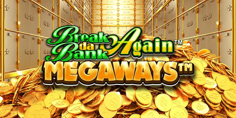 Break Da Bank Again™ MEGAWAYS™