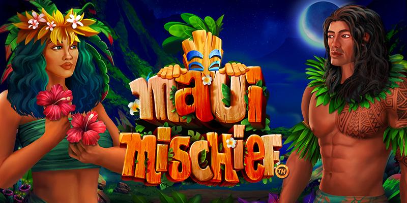 Top slot Maui Mischief